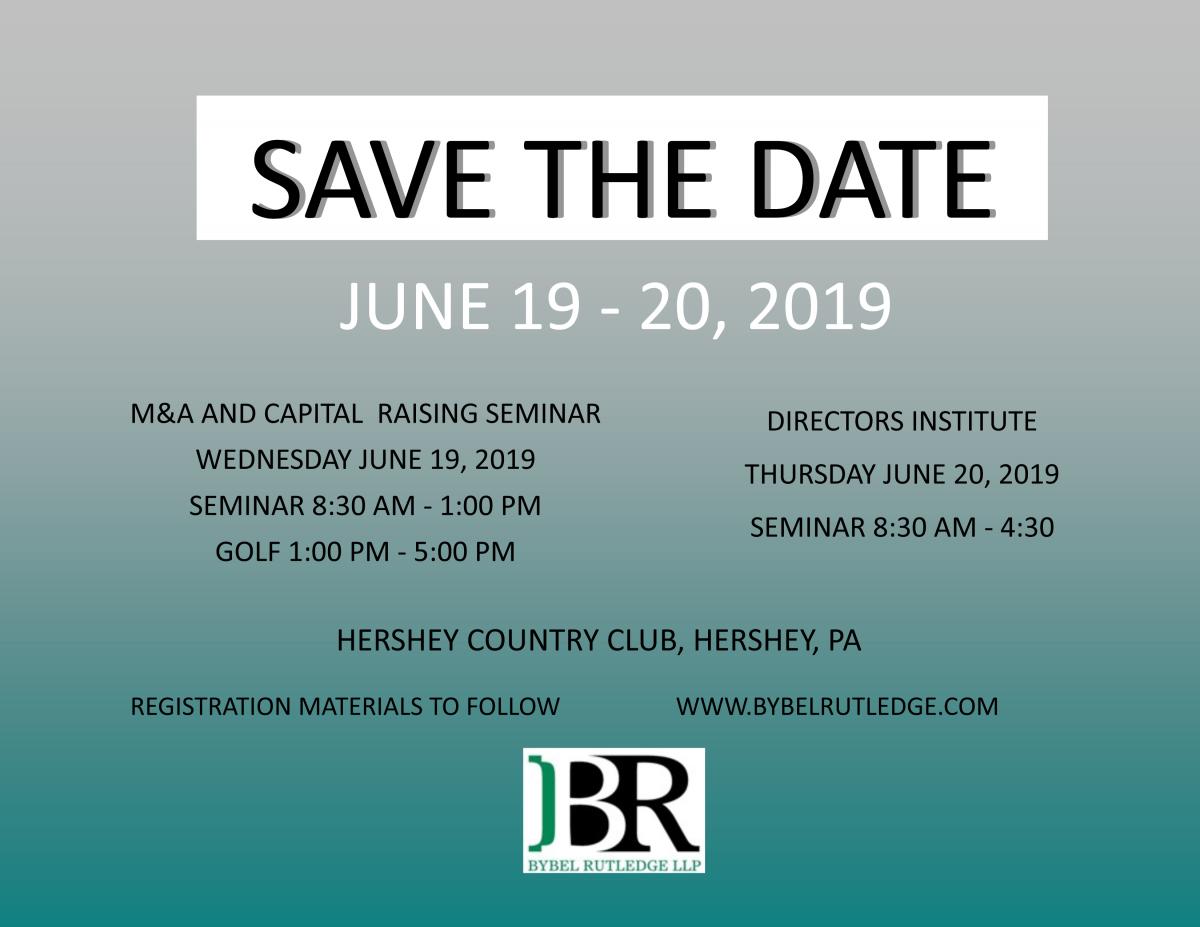Save the Date! - 2019 M&A and Capital Raising Seminar - June 19-20, 2019